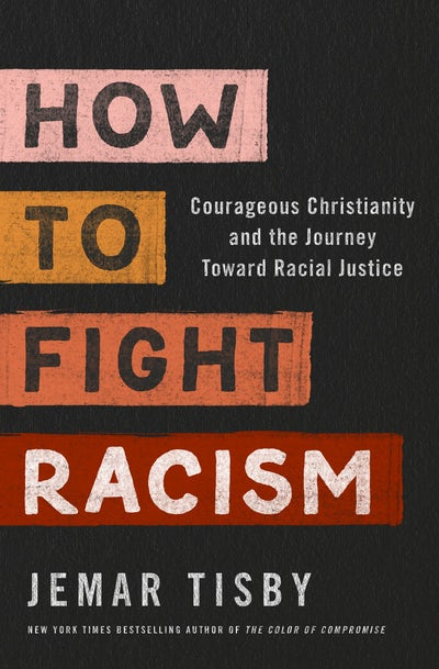 How to Fight Racism: An Interview with Jemar Tisby